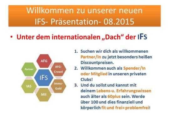 Willkommen zu unserer neuen IFS- Präsentation- 08.2015